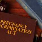 Pregnancy Discrimination: What You Need to Know